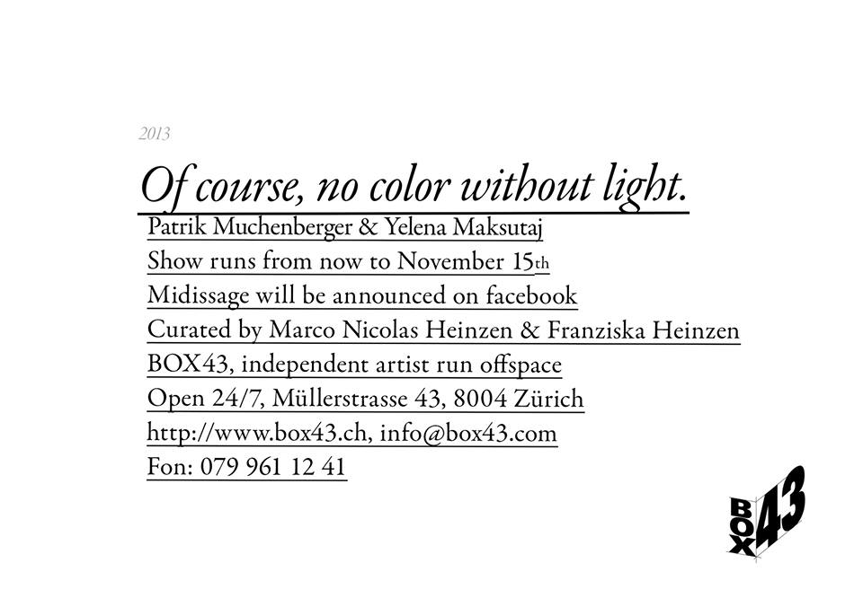 Of Course, no color without Light - Patrik Muchenberger & Yelena Maksutaj