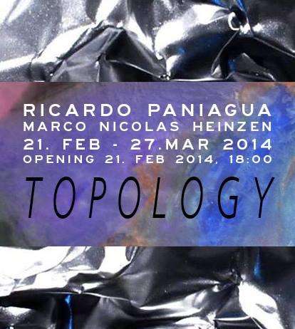 TOPOLOGY Ricardo Paniagua & Marco Nicolas Heinzen 2014